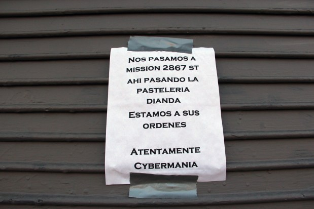 Cybermania, on Mission St. between 26th and 25th, has this sign posted.