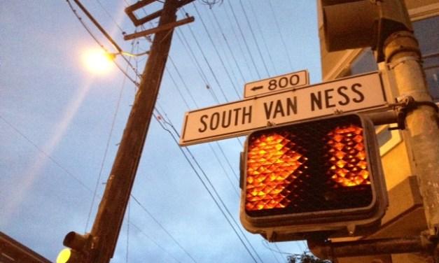 The Danger Zone of South Van Ness