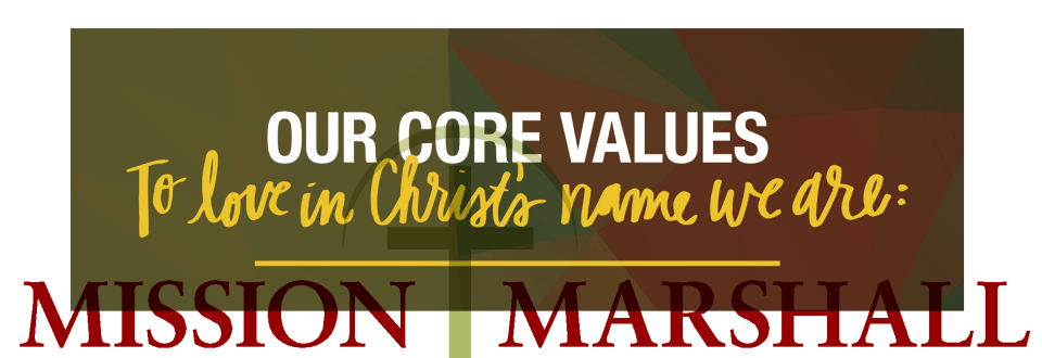 Mission Marshall Banner-Our Core Values