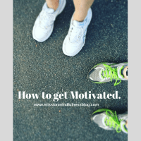 How to Get Motivated.
