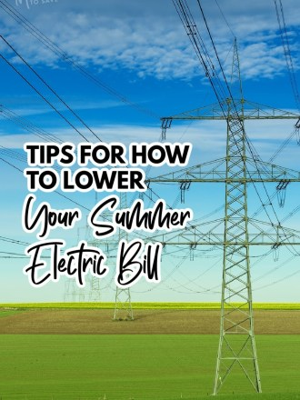electric towers with text tips for how to lower your summer electric bill