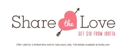 Ibotta Share the Love Bonus is Back!  Learn more on MissiontoSave.com