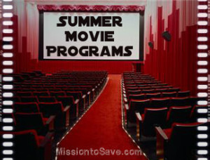 """Summer Movie Programs for 2013. Save miney on some """"cool"""" summer fun! Check out the list on MissiontoSave.com"""