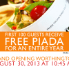 Piada Grand Opening in Worthington, 8/30/13- First 100 People Get $100 in Gift Cards