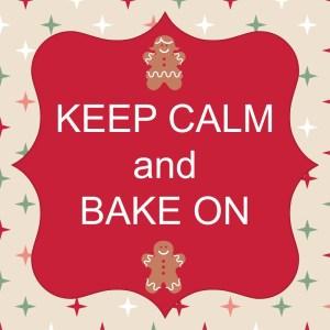 keep calm and Bake On 2
