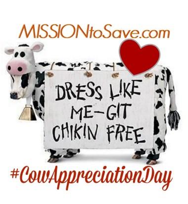 I love Chick-fil-A Cow Appreciation Day!