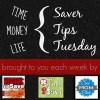 Saver Tips Tuesday (12/9/14) #SaverTips