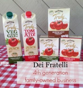 Dei Fratelli Family Owned