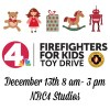 NBC4 Firefighters for Kids Toy Drive, 12/13/14 Collection Day