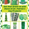 Get your green on with these 10 St/ Patrick's Day products. Fun tems to help you celebrate the luck of the Irish.