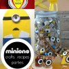 Fun Roundup of Minions Ideas for Parties, Recipes, Crafts + More!
