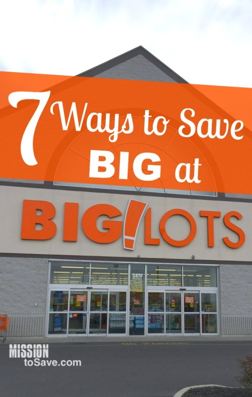 Big Lots store with text 7 ways to Save at Big Lots