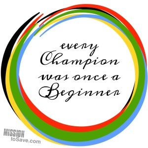 every champion was once a beginner
