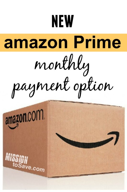 amazon Prime monthly payment option