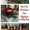 Ways to Use Christmas Tree Clippings in Holiday Decor