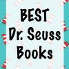 Big List of Dr. Seuss Books and Collections