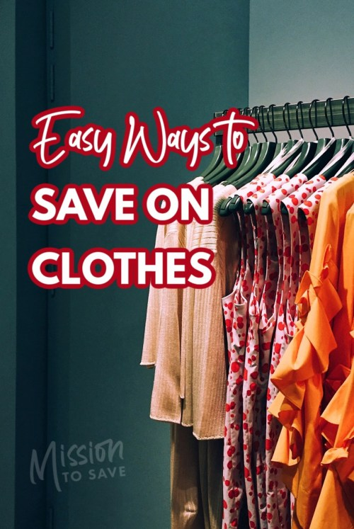 clothes on rack with text easy ways to save on clothes