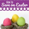 Ideas for How to Save on Easter