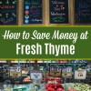 How to Save Money at Fresh Thyme Market