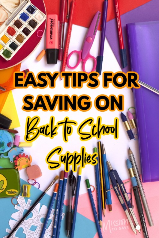 image of school supplies with text easy tips for saving on back to school supplies
