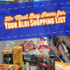 Over 30 Must Buy Items to Add to Your Aldi Shopping List