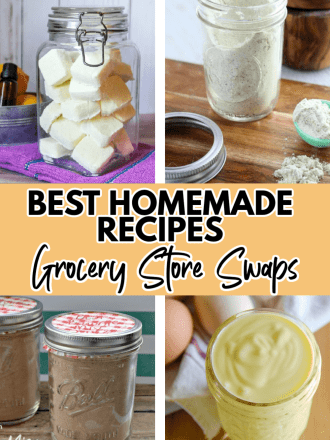 jars with text Best Homemade Recipes for Grocery Store Swaps