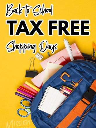 school supplies in backpack with text back to school tax free shopping days