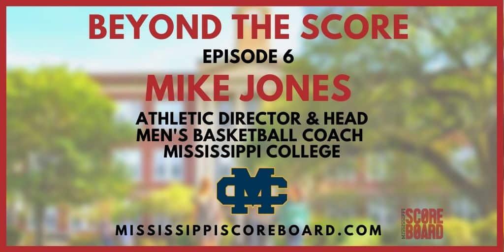 BTS - Mike Jones - Mississippi College