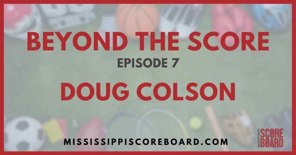 Beyond the Score by Mississippi Scoreboard