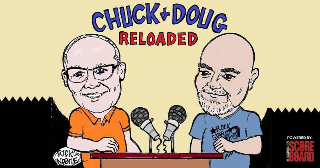 Chuck and Doug Reloaded - Mississippi Scorebaord