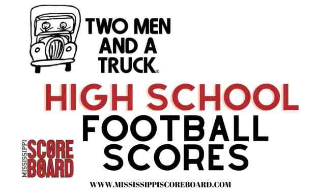 Two Men & A Truck High School Football Scores (scores from teams in Hinds, Madison, and Rankin counties)