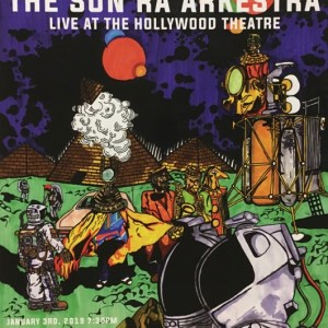 The Sun Ra Arkestra Live 1/3/19 Poster Version 2 (Used)