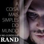 A Coisa Mais Simples do Mundo (curta | Ayn Rand)