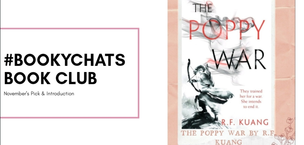#BookyChats online book club, The Poppy War, diverse reading, books by authors of colour, historical fantasy, adult fantasy, bookstagram, book blogger