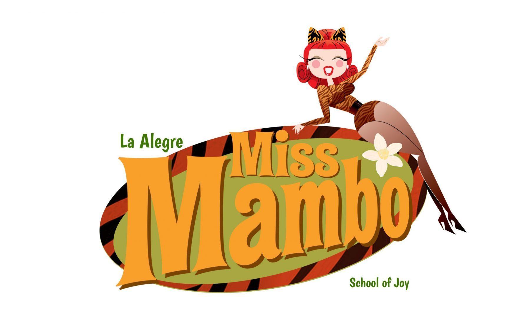 Miss Mambo School