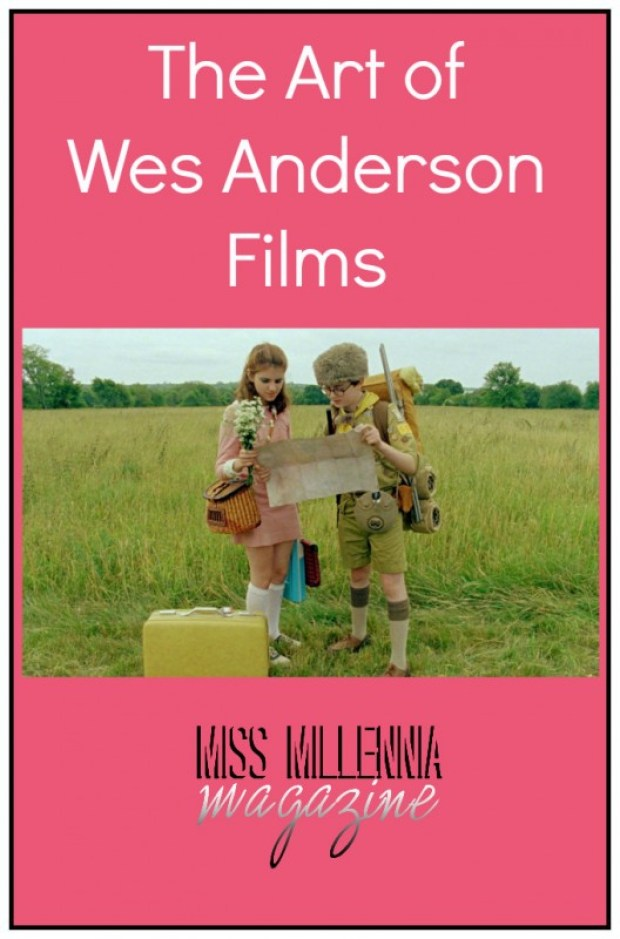 The Art of Wes Anderson Films