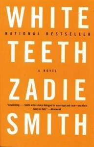 Book: White Teeth by Zadie Smith