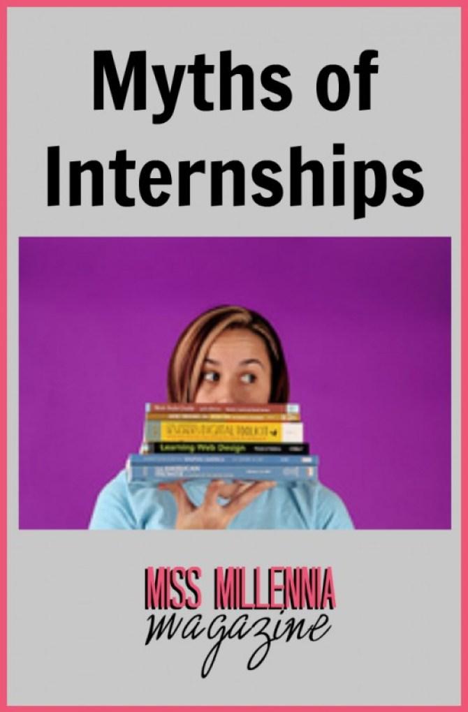 Myths of Internships