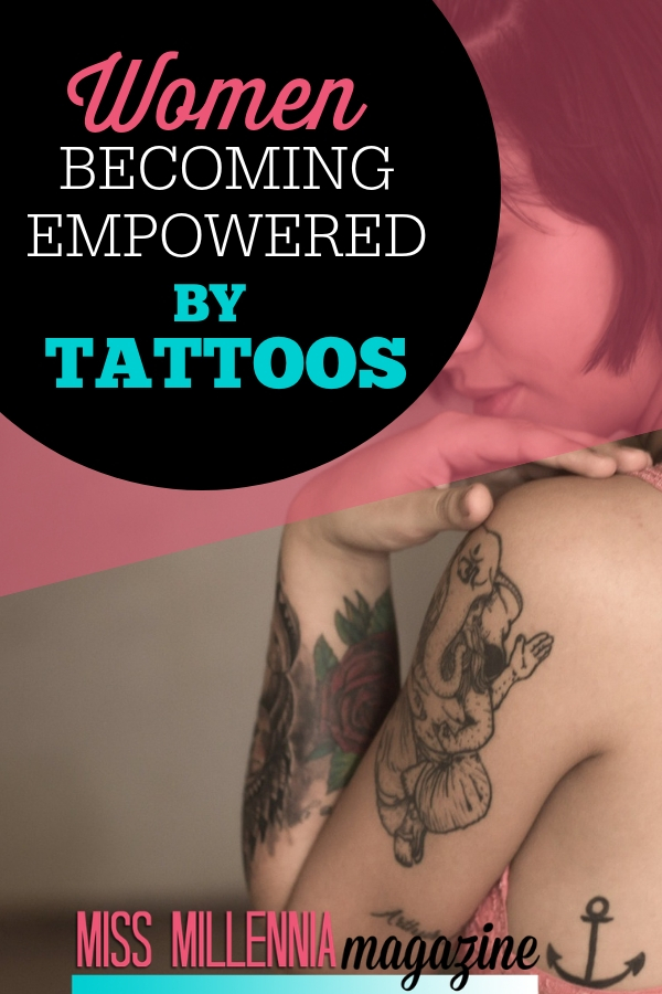 women Becoming empowered by tattoos