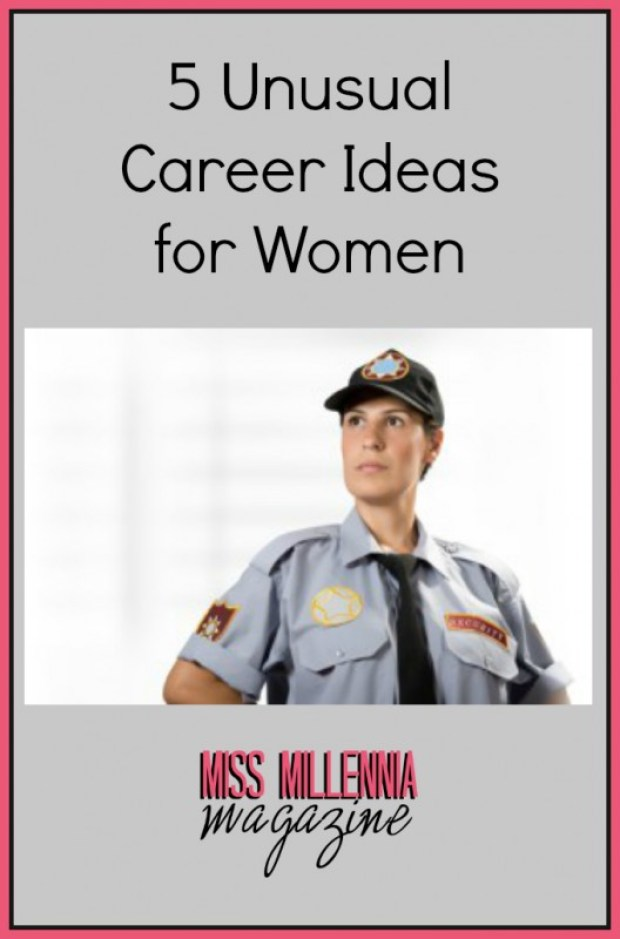 5 Unusual Career Ideas for Women