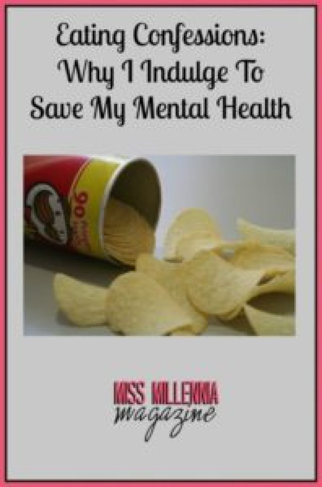 Eating Confessions Why I Indulge To Save My Mental Health