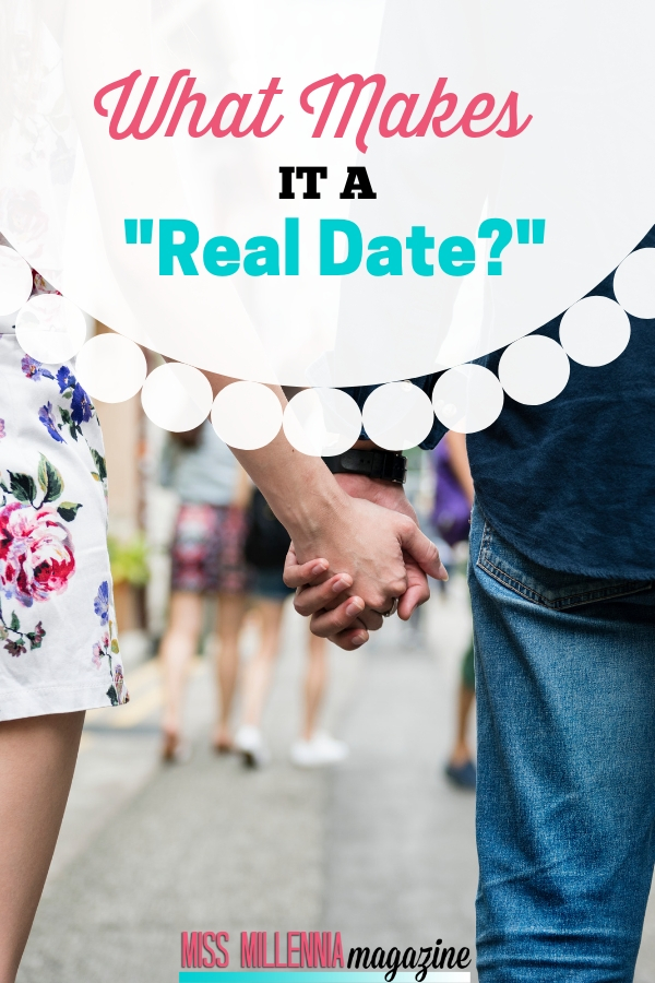 what makes it a real date