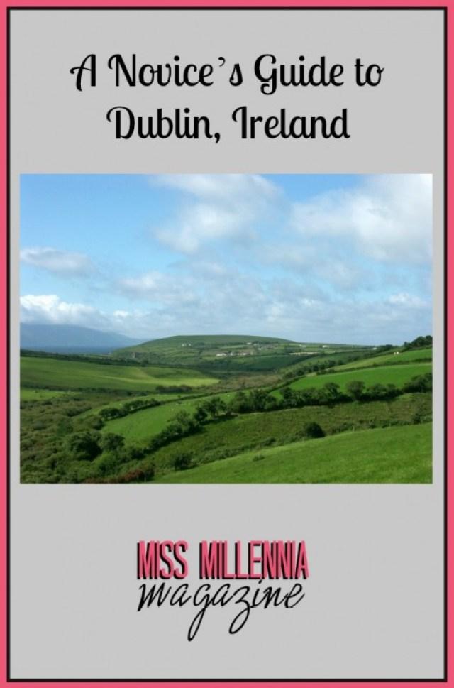 A Novice's Guide to Dublin, Ireland