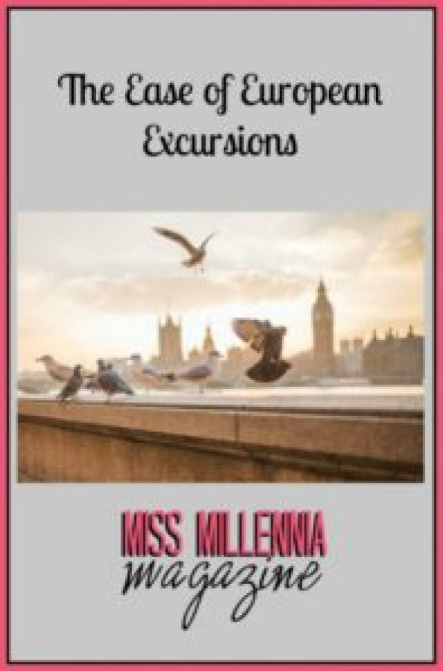 The Ease of European Excursions