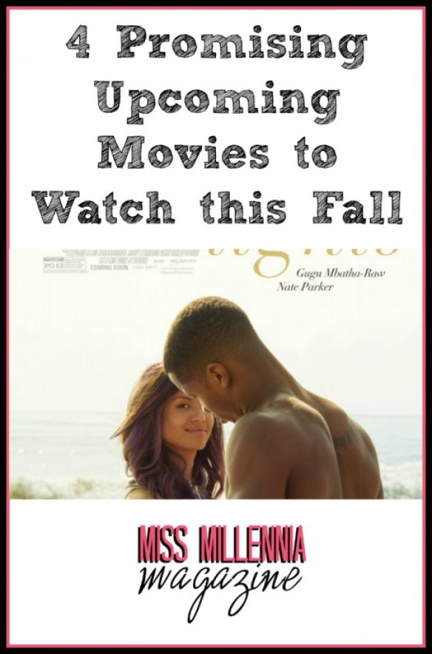 4 Promising Upcoming Movies to Watch this Fall