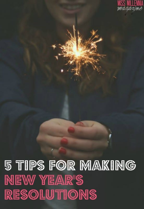 5 Tips for Making New Year's Resolutions