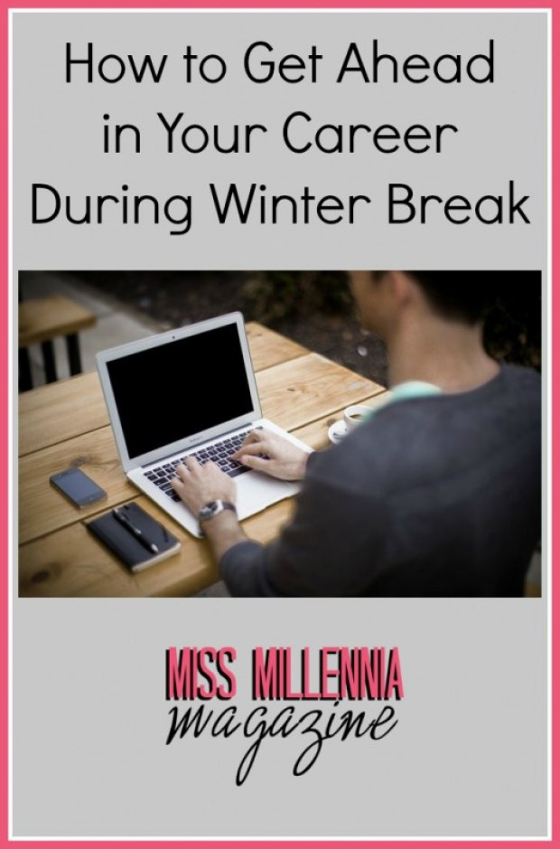 How to Get Ahead in Your Career During Winter Break