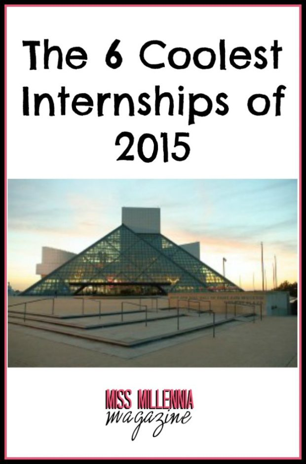 The 6 Coolest Internships of 2015