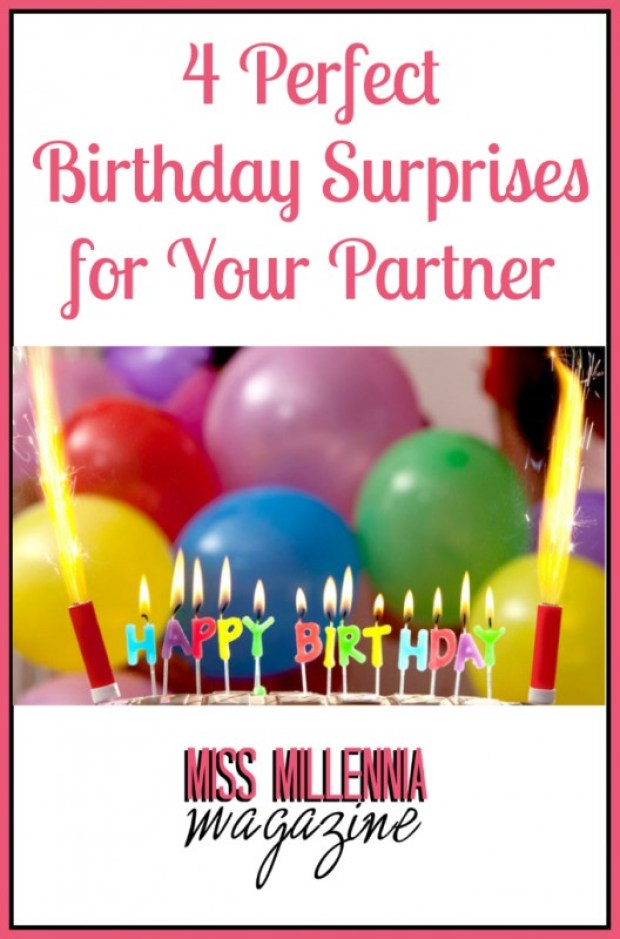 4 Perfect Birthday Surprises for Your Partner