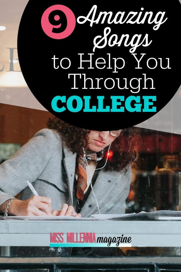 Who doesn't love listening to music? If you're in college, check out this playlist of ten songs that will help you enjoy these four years of your life!